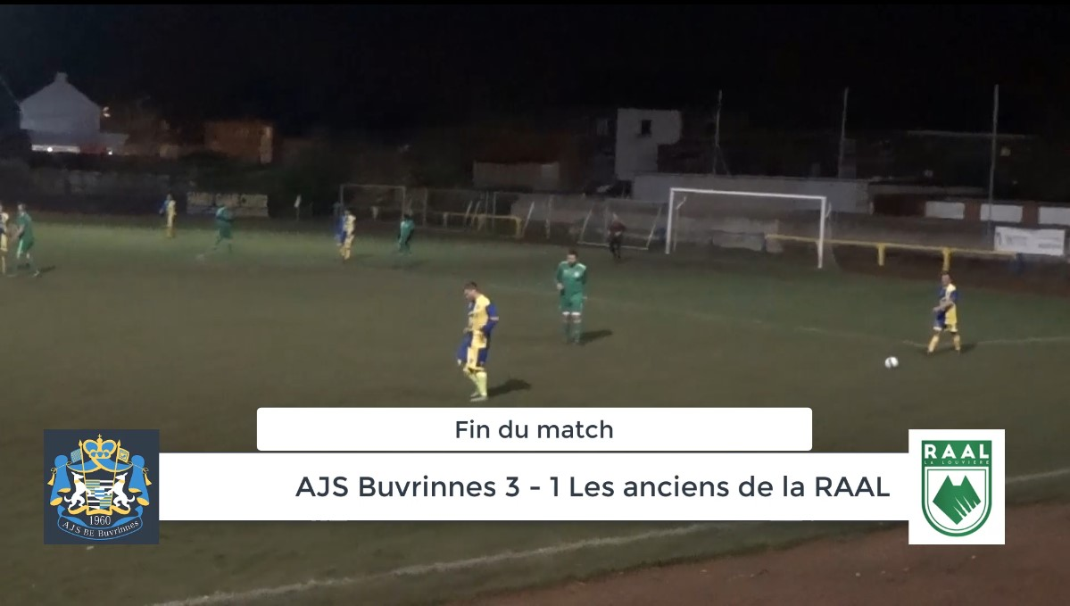 Match de Gala : AJS Buvrinnes – Les Anciens de la RAAL 3-1 (2-0) : résumé en vidéo