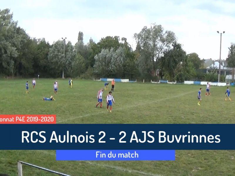P4 : RCS Aulnois – AJS Buvrinnes 2-2 (1-1)